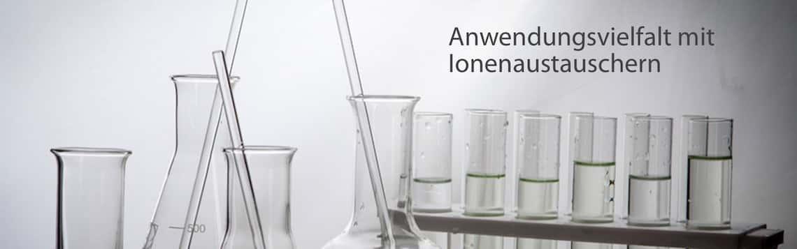 Anwendungsvielfalt mit Ionenaustauschern